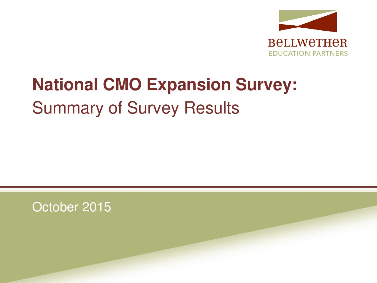 BellWether Education Partners CMO Survey Presentation – October 2015>									 									</a> 									<a href=