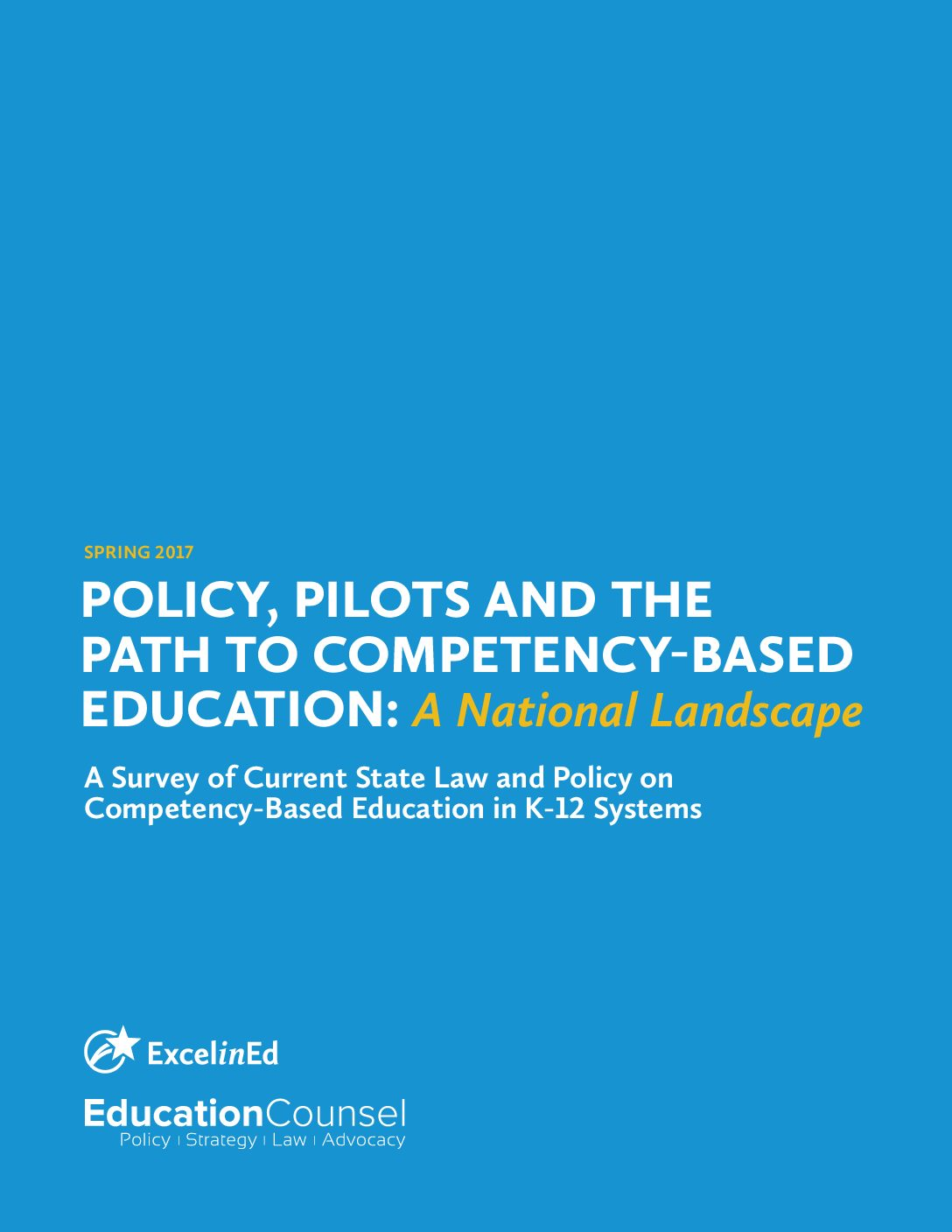 Policy Pilots and the Path to Competency-Based Education National Landscape – Spring 2017>									 									</a> 									<a href=