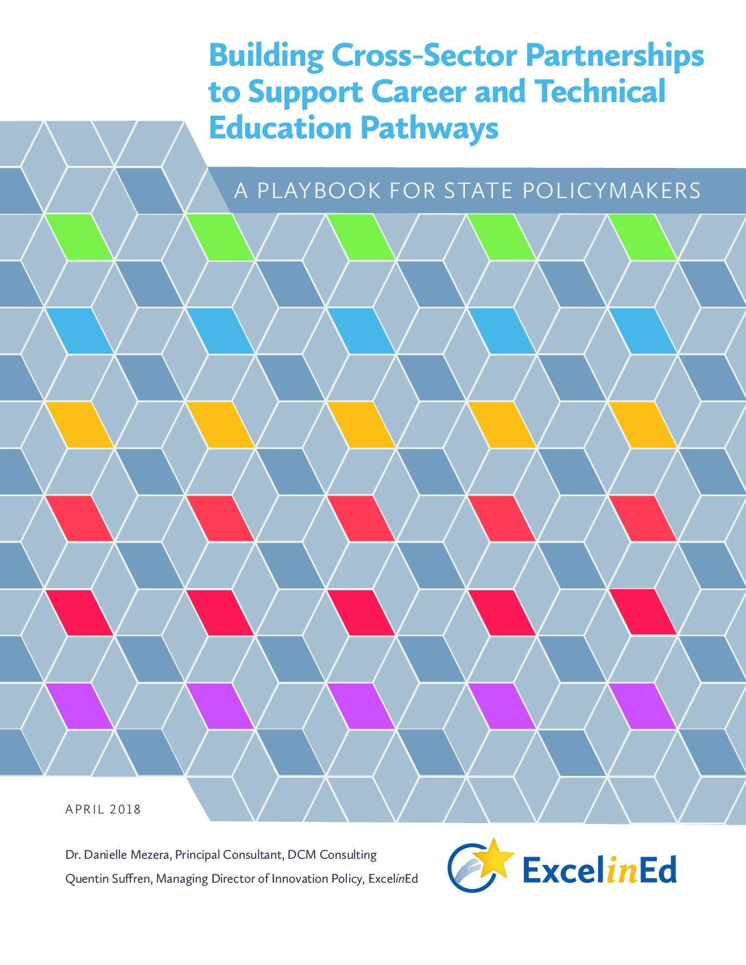 Playbook 2: Building Cross-Sector Partnerships to Support CTE Pathways &#8211; May 2018>									 									</a> 									<a href=