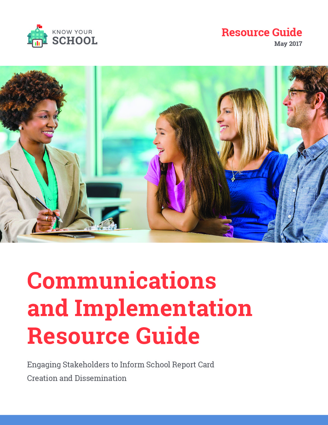Know Your School &#8211; Communications and Implementation Resource Guide &#8211; May 2017>									 									</a> 									<a href=