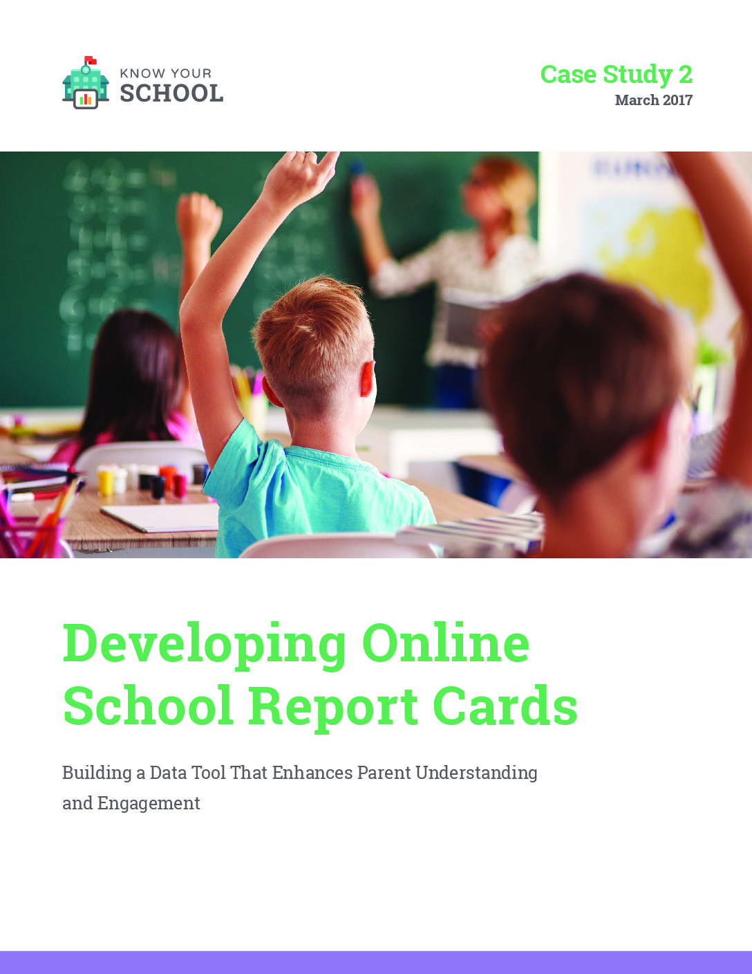 Know Your School – Developing Online School Report Cards – March 2017>									 									</a> 									<a href=