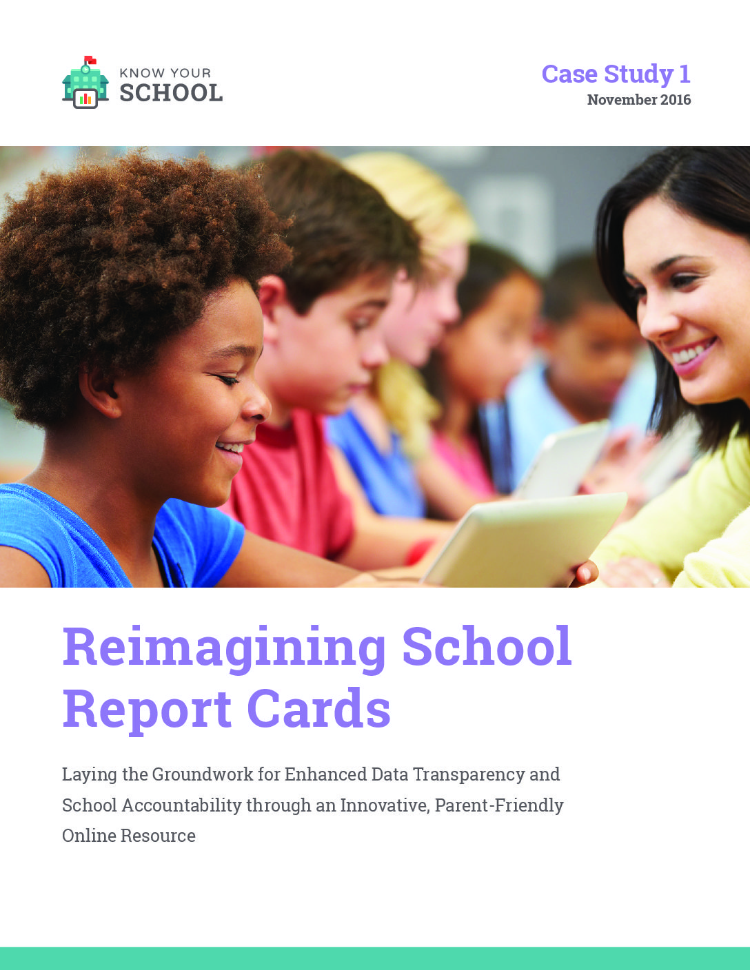 Know Your School &#8211; Reimagining School Report Cards &#8211; November 2016>									 									</a> 									<a href=
