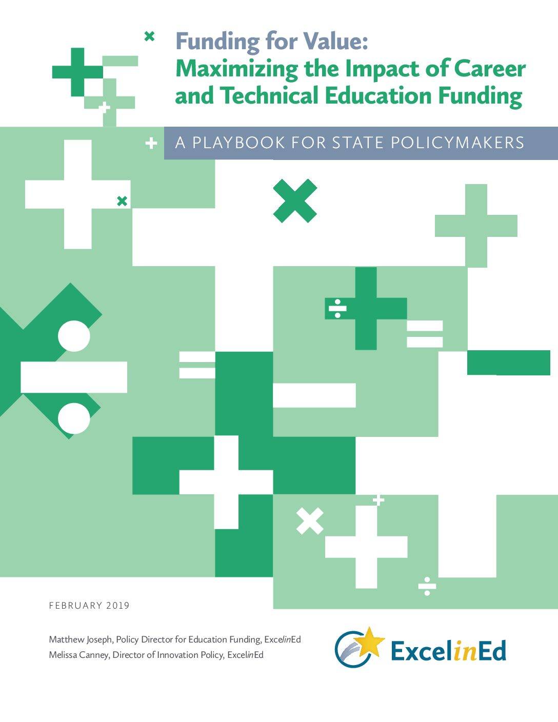 Playbook 4: Funding for Value: Maximizing the Impact of CTE Funding – February 2019>									 									</a> 									<a href=