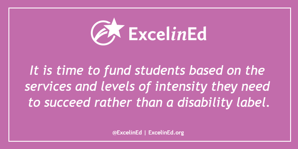 For Students With Disabilities Quality >> Put Students At The Center Of Special Education Funding Proposals