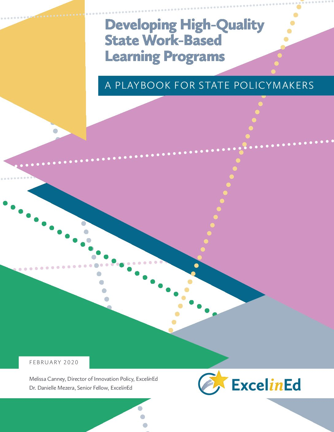 Playbook 6: Developing High-Quality State Work-Based Learning Programs – February 2020> </a> <a href=